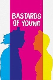Bastards of Young