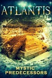 Atlantis: Mystic Predecessors