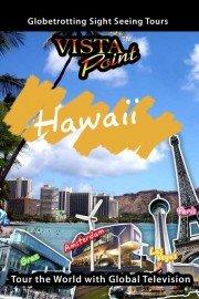 Vista Point: Hawaii