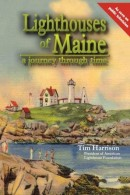 Lighthouses of Maine: A Journey Through Time
