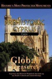 Global Treasures: Prehistoric Cyprus