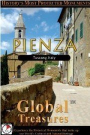Global Treasures: Pienza - Tuscany, Italy