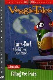 VeggieTales: LarryBoy! And the Fib from Outer Space!