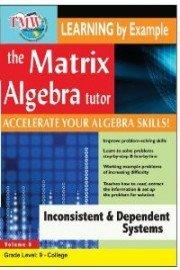The Matrix Algebra Tutor: Inconsistent & Dependent Systems