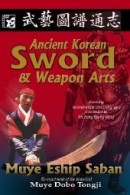 Korean Sword and Weapon Martial Arts