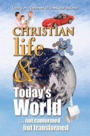 Christian Life and Today's World