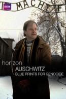 Auschwitz: Blueprints of Genocide