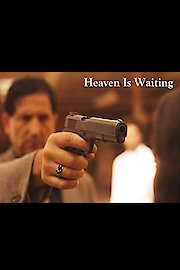 Heaven Is Waiting