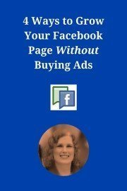 4 Ways to Grow Your Facebook Page WITHOUT Buying Ads