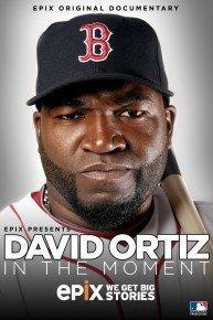 EPIX Presents David Ortiz: In The Moment