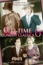 Old Time Comedy Classics Volume 6