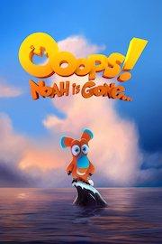 Ooops! Noah is Gone