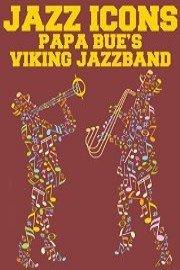 Jazz Icons: Papa Bue's Viking Jazzband