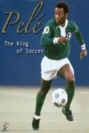 Pele: 'The King of Soccer'