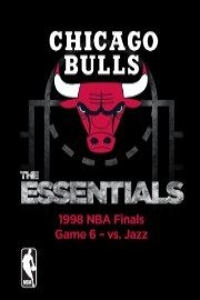 NBA The Essentials: Chicago Bulls - 1998 NBA Finals Game 6 vs. Jazz