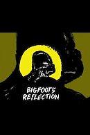 Bigfoot's Reflection