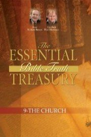 The Essential Bible Truth Treasury - The Church