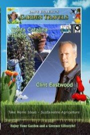Garden Travels: Santa Catalina Island and Clint Eastwood