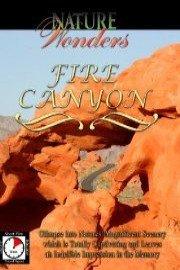 Nature Wonders FIRE CANYON U.S.A.