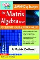 Matrix Algebra Tutor: A Matrix Defined