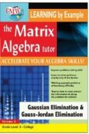 Matrix Algebra Tutor: Gaussian Elimination & Gauss-Jordan Elimination