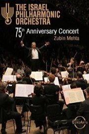 Israel Philharmonic Orchestra: The 75th Anniversary