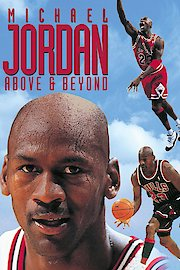 Michael Jordan: Above and Beyond