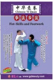 Chinese Yi Quan - Fist-Skills and Footwork