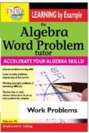 Algebra Word Problem: Work Problems