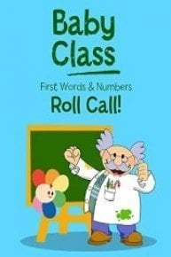 Baby Class First Words And Numbers - Roll Call!