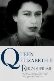 Queen Elizabeth II Reign Supreme