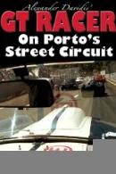 GT Racer - On Porto's Street Circuit