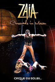 Cirque du Soleil: Zaia