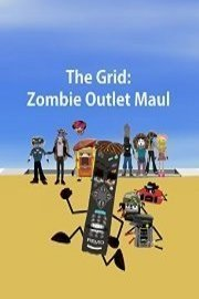 The Grid: Zombie Outlet Maul