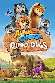 Alpha and Omega: Dino Digs