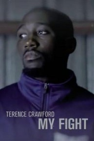 Terence Crawford: My Fight