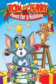 Tom and Jerry: Paws for a Holiday
