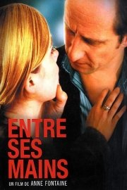 Entre ses mains [In His Hands]