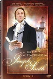 The Times and Teachings of Joseph Smith