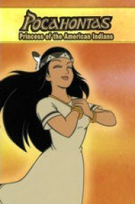 Pocahontas I, The Princess of American Indians: An Animated Classic