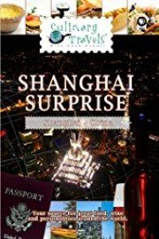 Culinary Travels Shanghai Surprise