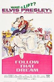 Follow that Dream