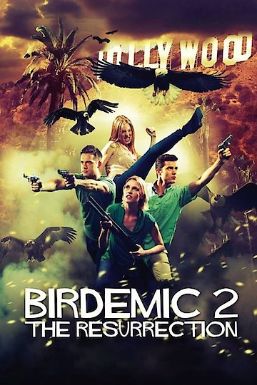 Birdemic 2 - The Resurrection