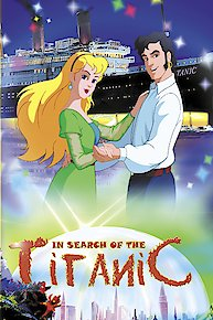 In Search of the Titanic: An Animated Classic