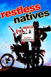 Restless Natives