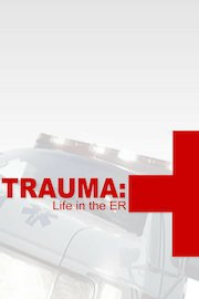 Trauma: Life In the ER