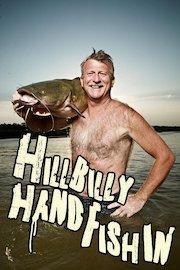 Hillbilly Handfishin'