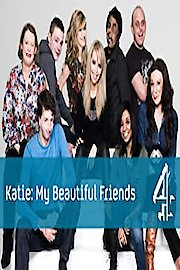 Katie: My Beautiful Friends