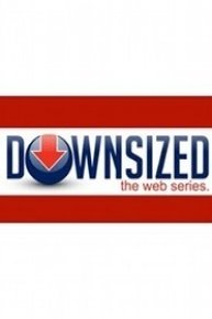 Downsized (The Web Series)