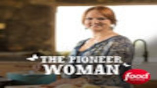 Watch The Pioneer Woman Season 12 Episode 26 - 16 Minute Meals: Sum... Online